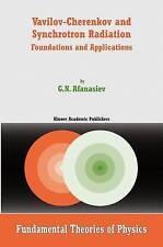 Vavilov-Cherenkov and Synchrotron Radiation: Foundations and Applications (Funda