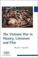 The Vietnam War in History, Literature and Film (British Association for Americ