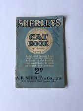Sherleys Cat Book Vintage 9th Edition c.1940s Guide Feeding Treatment London