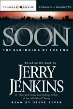 Soon : The Beginning of the End by Jerry B. Jenkins (2003, Cassette)