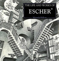 Life and Works of Escher by Miranda Fellows