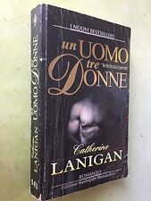 un uomo tre donne - catherine lanigan - i nuovi bestsellers N° 143
