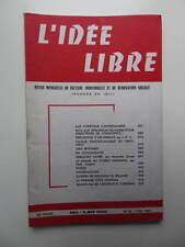 revue L'Idée Libre n° 56 1969 Libre Pensée Rostand Yougoslavie Sébastien Faure