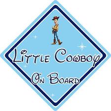 Little Cowboy On Board Car Sign - Baby On Board - Disney Toy Story Woody