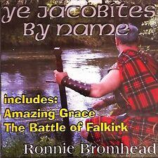 Ye Jacobites by Name - schottische Pipe Musik  - Dudelsackmusik - CD