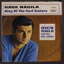 DICK DALE & DEL-TONES: King Of The Surf Guitar / Hava Nagila 45 (PS, light cw,