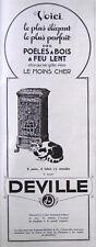 PUBLICITE DE PRESSE 1924 DEVILLE DES POÊLES A BOIS A FEU LENT - CHAT