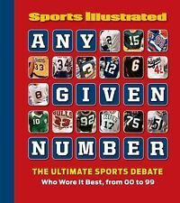 Any Given Number: Who Wore It Best, from 00 to 99, Editors of Sports Illustrated