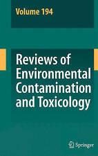 Reviews of Environmental Contamination and Toxicology / Volume 194 (Reviews of