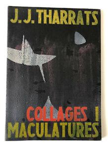 LIBRO D'ARTISTA J.J. THARRATS COLLAGES I MACULATURES BARCELONA DAU AL SET 1954