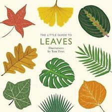 The Little Guide to Leaves (Little Guides),Tom Frost,New Book mon0000136807