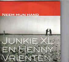 Henny Vrienten En Junkie XL-Neem Mijn Hand cd single