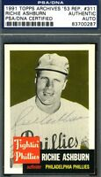 RICHIE ASHBURN PSA/DNA AUTHENTICATED SIGNED 1953 1991 TOPPS AUTOGRAPH