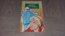 ALICE ET LE ROBOT / CAROLINE QUINE