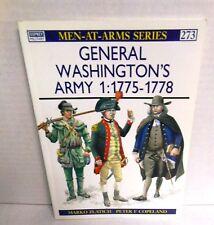 BOOK OSPREY Men-At-Arms MAA #273 General Washington's Army (1) 1775-78 Vol. 1