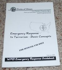 Emergency Response to Terrorism Basic Concept Guidebook Feb 2002 State of ILL