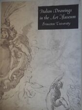 ITALIEN DRAWINGS IN THE ART MUSEUM  - PRINCETON UNIVERSITY