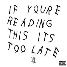If You're Reading This It's Too Late by Drake (CD, Apr-2015) Explicit Lyrics NEW