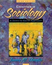 Essentials of Sociology : A Down-to-Earth Approach by James M. Henslin (1999,...