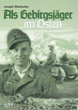 J. Wiesholler - Als Gebirgsjäger im Osten - Kaukasus - Signatur!