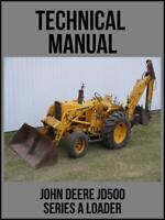 John Deere JD500 Series-A Loader Technical Manual TM1025 On USB Drive