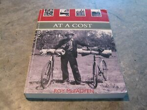 Roy McFadden - At A Cost - personal history - softcover