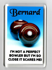 Acrylic Fridge Magnet Personalised Bowls Lawn Green Male / Female Scares Me NEW