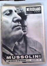 IL MERIDIANO D'ITALIA GIORNALE COMPLETO- MUSSOLINI DI NINO D'AROMA -