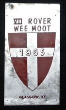 1965 VII ROVER WEE MOOT Glasgow, KY Souvenir Metal Badge - 29x53mm