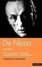 "De Filippo Four Plays: The Local Authority; Grand Magic; Filumena; Marturano: ""G"