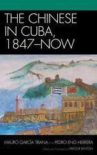 CHINESE IN CUBA, 1847-NOW - TRIANA, MAURO GARCIA/ HERRERA, PEDRO ENG (TRN) - NEW