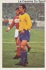 N°241 LASZLO SELES # SERBIA FC.SOCHAUX STICKER AGEDUCATIF FOOTBALL MATCH 1973