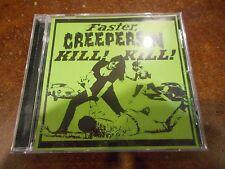 Faster, Creepersin Kill! Kill! * by Creepersin (CD, 2006, Creepsville) ORG Press