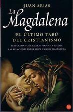 La Magdalena Mary Magdalene. the Last Christian Taboo (Ensayo (Punto de Lectura)