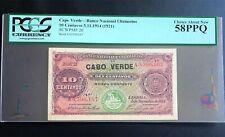 Cape Verde 1921, A-UNC Banknote 10 Centavos ND, P-20, PCGS 58 PPQ