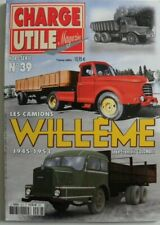 CHARGE UTILE hors série n°39 les camions WILLEME 1945 - 1953