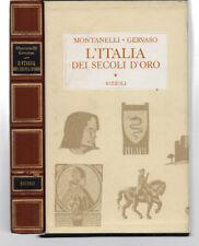 MONTANELLI / GERVASO - L'ITALIA DEI SECOLI D'ORO. Il Medio Evo dal 1250 al 1492