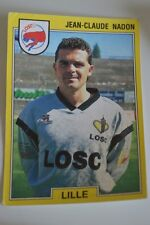 PANINI VIGNETTE STICKERS FOOTBALL FOOT 92 N°78 LOSC LILLE JEAN CLAUDE NADON
