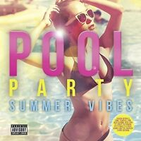 Pool Party Summer Vibes Jason Derulo Tinie Tempah Years & Years Rita Ora + MORE