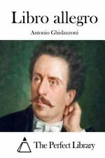 Libro Allegro by Antonio Ghislanzoni (2015, Paperback)