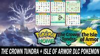 The Crown Tundra & Isle of Armor DLC Pokemon Pack All Pokemon Shiny!!