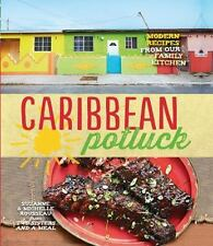 Caribbean Potluck : Modern Recipes from Our Family Kitchen by Michelle Rousseau