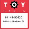 81145-52620 Toyota Unit assy, headlamp, rh 8114552620, New Genuine OEM Part