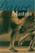 DANCE MASTERS INTERVIEWS WITH LEGENDS OF DANCE By Roseman Janet Lynn