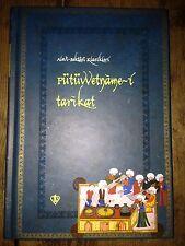 Islam Sufism Fütüvvetname-i Tarikat Er-Radavi  Facsimile Alawi-Bektashi Classics