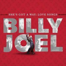 BILLY JOEL - SHE'S GOT A WAY : LOVE SONGS -  CD NUOVO