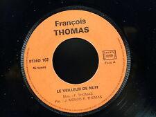 FRANCOIS THOMAS Le veilleur de nuit FTHO 102 AUTOPRODUIT