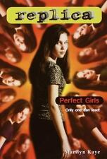 Perfect Girls (Replica 4) by Kaye, Marilyn