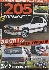 205 MAGAZINE 21 PEUGEOT 205 GTI 1.6 105ch 115ch 205 CTI PEUGEOT 309 GTI GOODWOOD