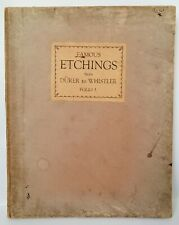 """VINTAGE """"FAMOUS ETCHINGS FROM DURER TO WHISTLER"""" Folio1, 12 ETCHINGS/PLATES IN T"""